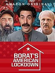 Borat's American Lockdown & Debunking B