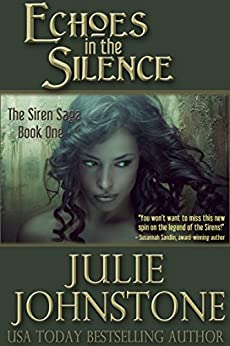 Echoes in the Silence (The Siren Saga Book 1) by [Johnstone, Julie]