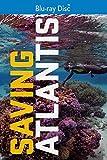 Saving Atlantis [Blu-ray]