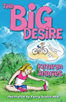The Big Desire