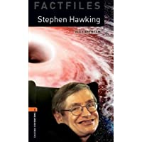 Oxford Bookworms Library: Level 2:: Stephen Hawking: Graded readers for secondary and adult learners