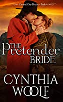 The Pretender Bride (Central City Brides)