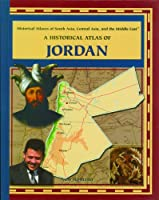 A Historical Atlas of Jordan (Library of Historical Atlases of Asia, Central Asia and the Middle East)
