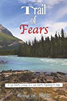 Trail of Fears: Cowboys, Mountain Men, and Pioneers