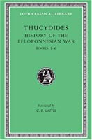 History of the Peloponnesian War, Volume III: Books 5-6 (Loeb Classical Library)