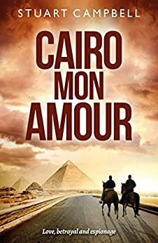 Cairo Mon Amour by [Campbell, Stuart]