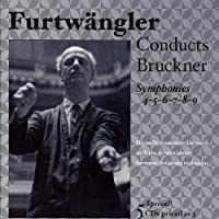 Furtw盲ngler Conducts Bruckner: Symphonies Nos. 4, 5, 6, 7, 8 & 9 (2008-10-14)