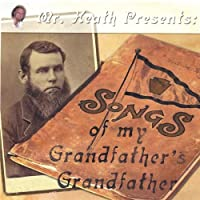 Songs of My Grandfathers Grandfather