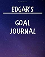 Edgar's Goal Journal: 2020 New Year Planner Goal Journal Gift for Edgar  / Notebook / Diary / Unique Greeting Card Alternative