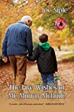The Five Wishes of Mr. Murray McBride (English Edition)