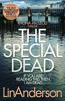 The Special Dead: A Rhonda MacLeod Novel 10 (Rhona Macleod) by [Anderson, Lin]