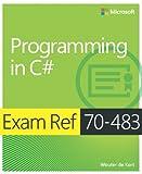 Exam Ref 70-483 Programming in C# (MCSD)