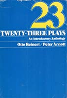 Twenty-Three Plays: An Introductory Anthology