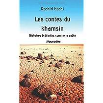 Les contes du khamsin: Des histoires brûlantes comme le sable