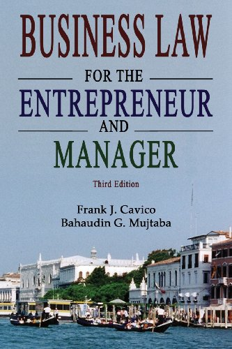 Download Business Law for the Entrepreneur and Manager (3rd Edition) 1936237105