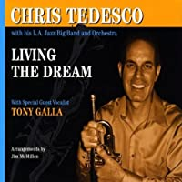 Chris Tedesco-Living the Dream