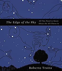 The Edge of the Sky: All You Need to Know About the All-There-Is by [Trotta, Roberto]