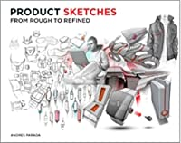 Product Sketches: From Rough to Refined