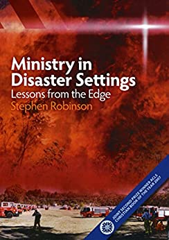 Ministry in Disaster Settings: Lessons from the Edge by [Robinson, Stephen]