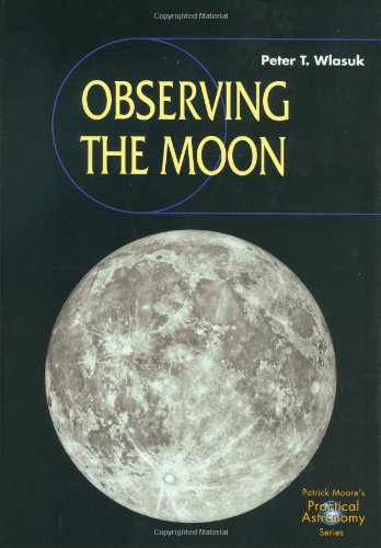 Observing the Moon (Practical Astronomy)