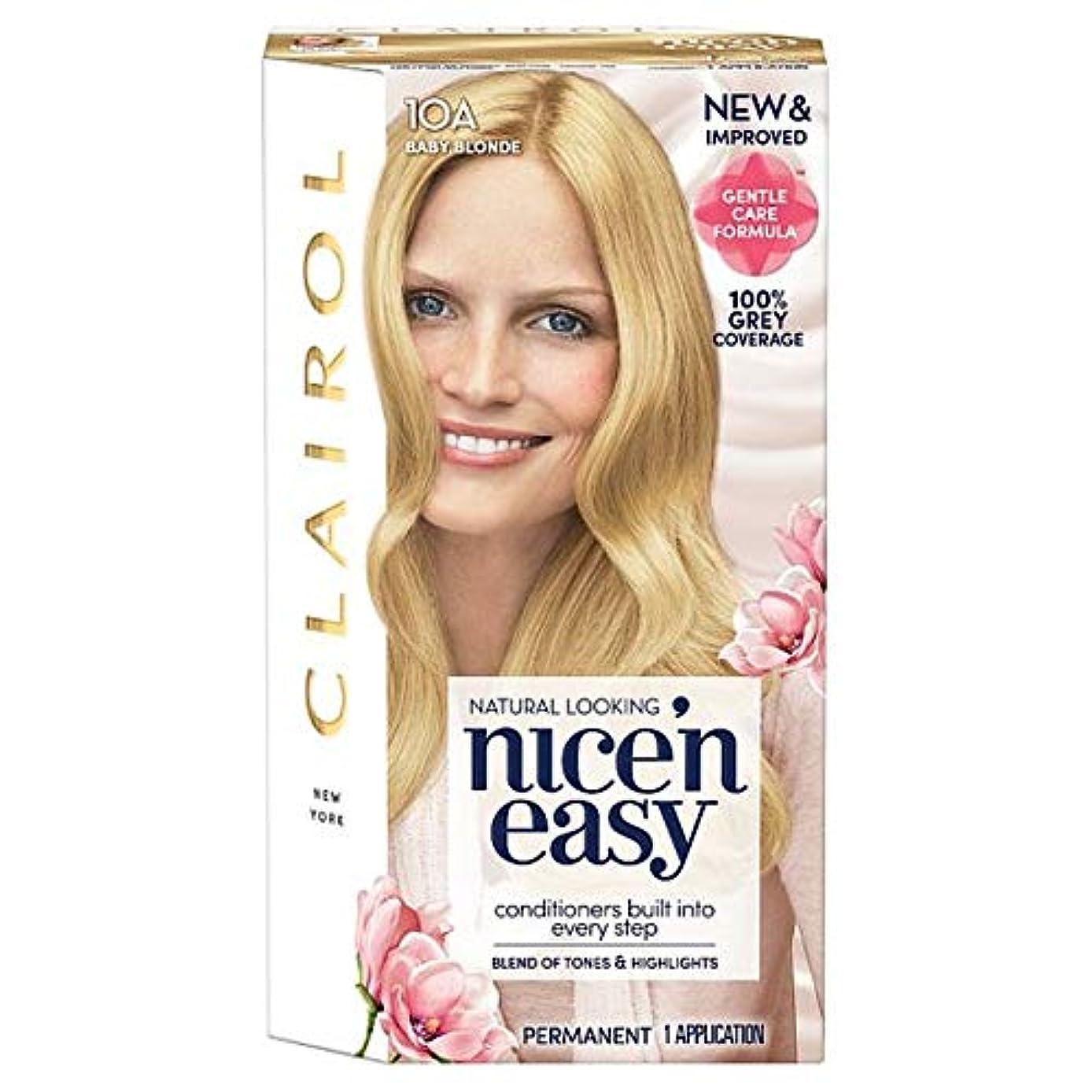 科学者きれいにやがて[Nice'n Easy] クレイロール素敵な「N簡単赤ん坊ブロンド10Aの染毛剤 - Clairol Nice 'N Easy Baby Blonde 10A Hair Dye [並行輸入品]