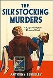 The Silk Stocking Murders (Detective Club Crime Classics)
