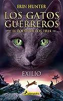 El Poder De Los Gatos Exilio / Outcast (Los gatos guerreros: El poder de los tres / Warriors Cats: Power of Three)
