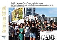 BLACK FEMINIST POWER IN MOTION: Alljahreskalender: 30 Jahre SchwarzeFrauen*bewegung in Deutschland
