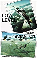 Low Level from Swanton: History of Raf Swanton Morley