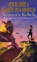 Acorna's Rebels (The Acorna Series)