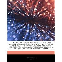 Articles on Emma Willard School, Including: Elizabeth Cady Stanton, Jane Fonda, Mary Arthur McElroy, Margaret Olivia Slocum Sage, Frances Adeline Sewa