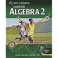Algebra 2 (Holt McDougal Larson Algebra 2)