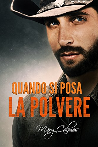 Download Quando si posa la polvere (Tempo al tempo Vol. 3) (Italian Edition) B07335B82F