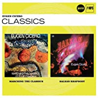 Marching The Classics / Balkan Rhapsody (Jazz Club)