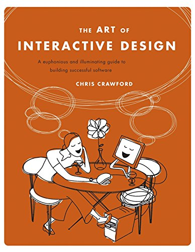 Download Art of Interactive Design: A Euphonious and Illuminating Guide to Building Successful Software 1886411840