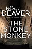The Stone Monkey: Lincoln Rhyme Book 4 (English Edition)