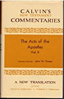 Acts of the Apostles 14-28 (Calvin's New Testament Commentaries)