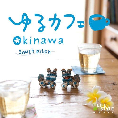 ゆるカフェ~OKINAWA
