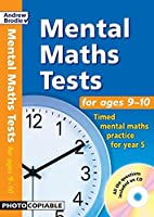 Mental Maths Tests for Ages 9-10: Timed Mental Maths Practice for Year 5
