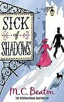 Sick of Shadows (Edwardian Murder Mysteries)