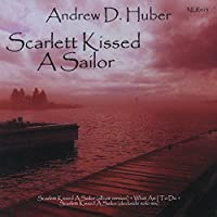 Scarlett Kissed A Sailor