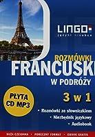 Francuski w podrozy Rozmowki 3 w 1 + CD