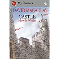 Castle: How It Works (My Readers Level 4)
