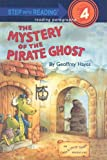 The Mystery of the Pirate Ghost (Step Into Reading: A Step 4 Book)