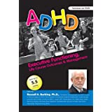 ADHD: Executive Functioning, Life Course Outcomes & Management with Russell Barkley