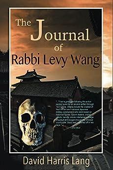 The Journal of Rabbi Levy Wang by [Lang, David]