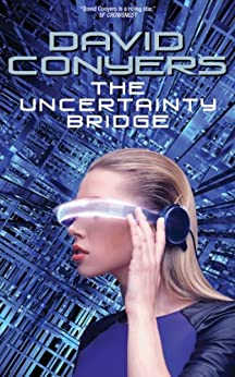 The Uncertainty Bridge by [Conyers, David]