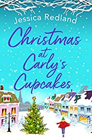 Christmas at Carly's Cupcakes: The perfect festive story for Christmas