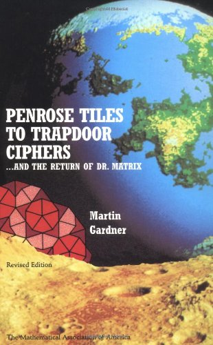 Download Penrose Tiles to Trapdoor Ciphers: And the Return of Dr Matrix (Spectrum) 0883855216