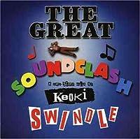 Great Soundclash Swindle by Keoki (2004-06-22) 【並行輸入品】
